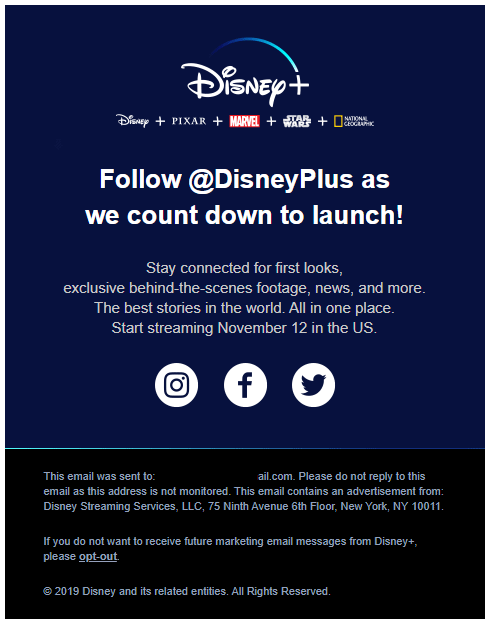 "The second launch email arrived Friday September 6th, 2019 @ 9:12 am with the subject line: ""Follow @DisneyPlus on Instagram, Facebook, and Twitter"""