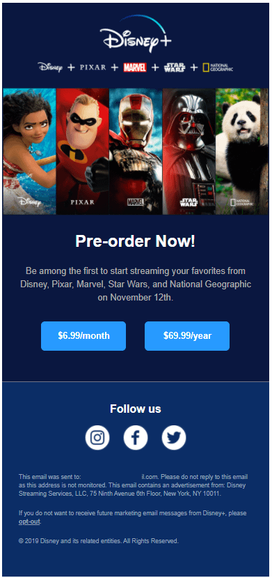 "The third launch email arrives Sunday September 22nd, 2019 @ 5:45 pm with the subject line: ""Pre-order Disney+ now!"""